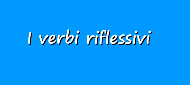 Reflexive verbs in Italian | Learn Italian Daily