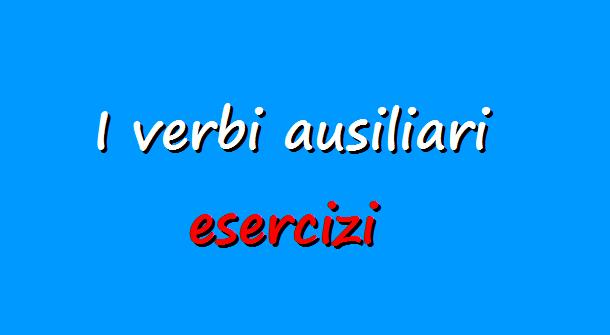 Esercizi italiano, verbi ausiliari