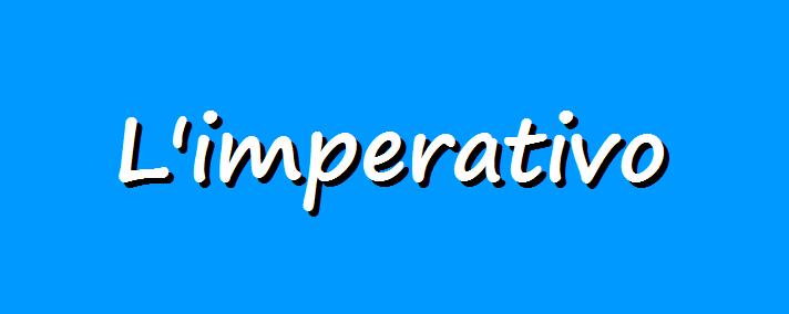 Grammatica italiana, l'imperativo